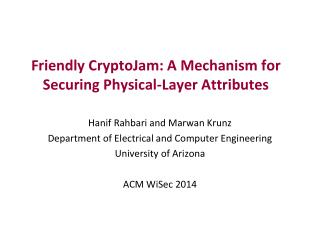 Friendly CryptoJam: A Mechanism for  Securing Physical-Layer  Attributes