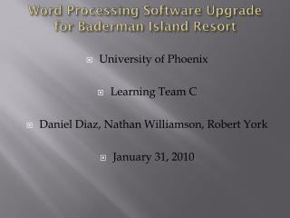 Word Processing Software Upgrade for  Baderman  Island Resort
