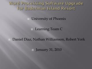 Word Processing Software Upgrade for  Baderman  Island Resort