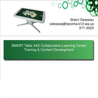 SMART Table 442i Collaborative Learning Center  Training & Content Development
