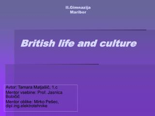 II.Gimnazija  Maribor British life and culture