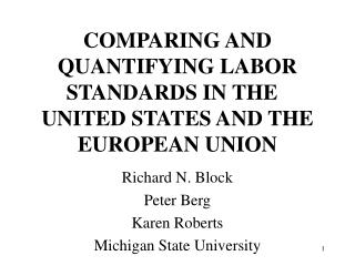 COMPARING AND QUANTIFYING LABOR STANDARDS IN THE   UNITED STATES AND THE EUROPEAN UNION