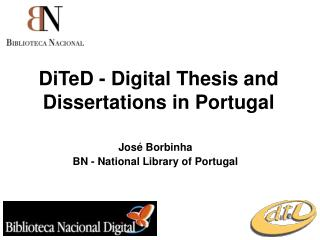 DiTeD - Digital Thesis and Dissertations in Portugal