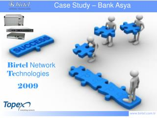 Birtel  Network  Te chnologies       2009