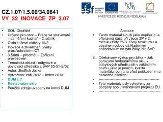 CZ.1.07/1.5.00/34.0641 VY_32_INOVACE_ZP_3.07