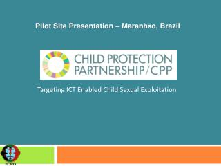 Targeting ICT Enabled Child Sexual Exploitation