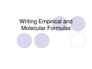 Writing Empirical and Molecular Formulas