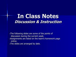 In Class Notes Discussion & Instruction