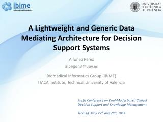 A Lightweight and Generic Data Mediating Architecture for Decision Support Systems