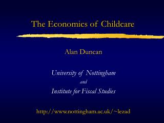 The Economics of Childcare
