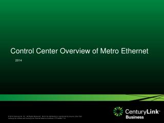 Control Center Overview of Metro Ethernet