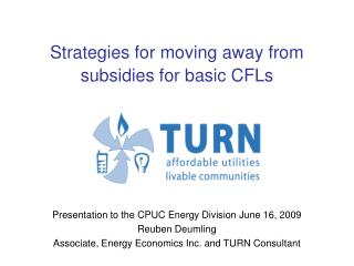 Strategies for moving away from subsidies for basic CFLs