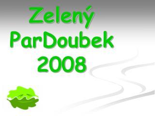 Zelený ParDoubek 2008