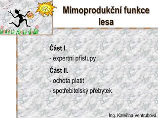 Mimoprodukční funkce  lesa