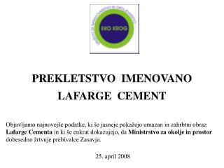 PREKLETSTVO  IMENOVANO LAFARGE  CEMENT
