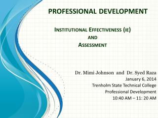 Institutional  Effectiveness ( ie )  and  Assessment