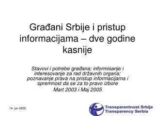Gra?ani Srbije i pristup informacijama � dve godine kasnije