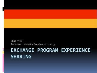 Exchange program Experience Sharing