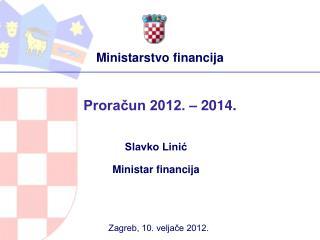 Proracun 2012.   2014.