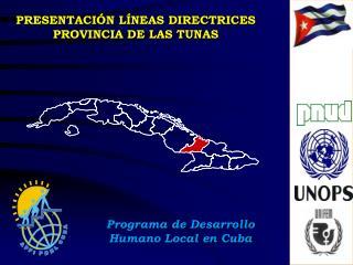 PRESENTACIÓN LÍNEAS DIRECTRICES  PROVINCIA DE LAS TUNAS