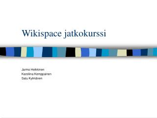 Wikispace jatkokurssi