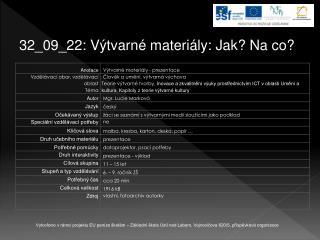 32_09_22: Výtvarné materiály: Jak? Na co?