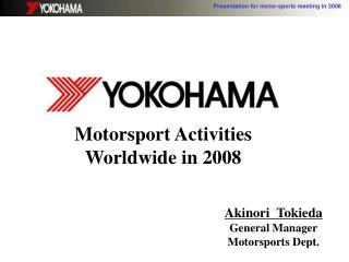 Motorsport Activities Worldwide in 2008