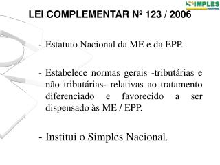 LEI COMPLEMENTAR Nº 123 / 2006
