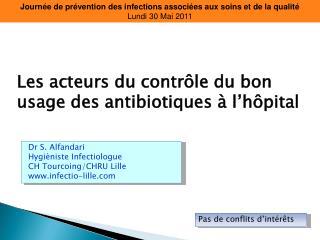Journée de prévention des infections associées aux soins et de la qualité Lundi30 Mai 2011