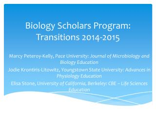 Biology Scholars Program: Transitions 2014-2015