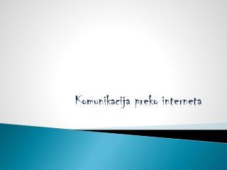 Komunikacija preko interneta