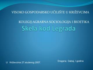 Skela kod Legrada