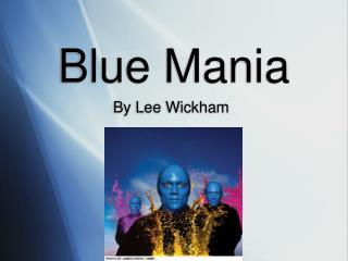 Blue Mania