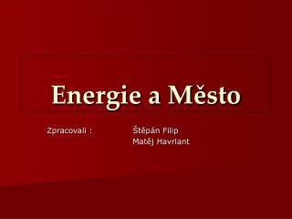 Energie a Město