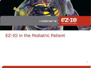 EZ-IO in the Pediatric Patient