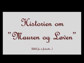 """Historien om """"Mauren og Løven"""" (klikk for å fortsette...)"""