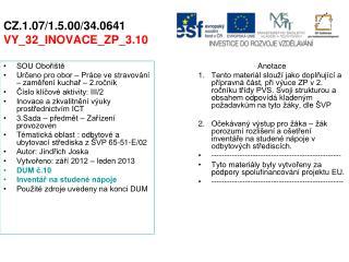 CZ.1.07/1.5.00/34.0641 VY_32_INOVACE_ZP_3.10