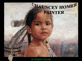CHAUNCEY HOMER PAINTER