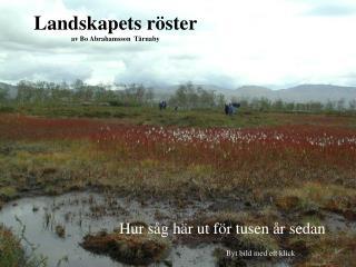 Landskapets röster av Bo Abrahamsson  Tärnaby