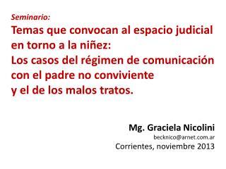 Seminario: Temas que convocan al espacio judicial en torno a la niñez: