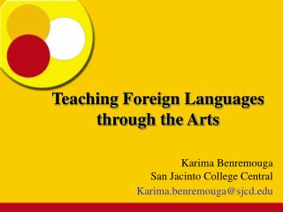 Teaching Foreign Languages through the Arts