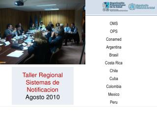 OMS OPS Conamed Argentina Brasil Costa Rica Chile Cuba Colombia Mexico Peru
