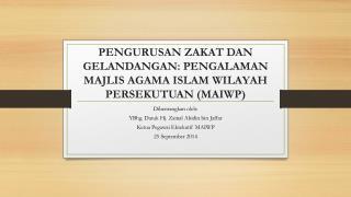 PENGURUSAN ZAKAT DAN GELANDANGAN: PENGALAMAN MAJLIS AGAMA ISLAM WILAYAH PERSEKUTUAN (MAIWP)