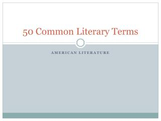 50 Common Literary Terms