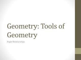 Geometry: Tools of Geometry
