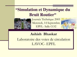""""""" Simulation et Dynamique du Bruit Routier """""""