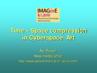 Time – Space compression in Cyberspace  Art