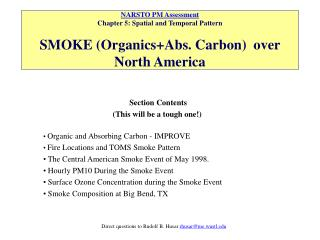 Section Contents (This will be a tough one!) Organic and Absorbing Carbon - IMPROVE