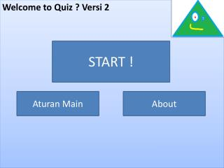 Welcome to Quiz ?  Versi  2