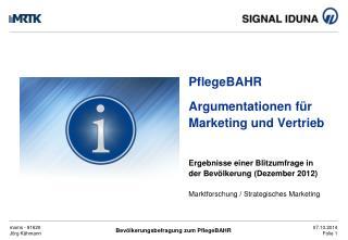 PflegeBAHR Argumentationen für Marketing und Vertrieb